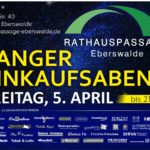 Rathauspassage Eberswalde 50176_03_04_2019_Langer_Einkaufsabend-2-150x150 Langer Einkaufsabend am 05.04.2019 Aktuelles Angebote & Aktionen Veranstaltungen